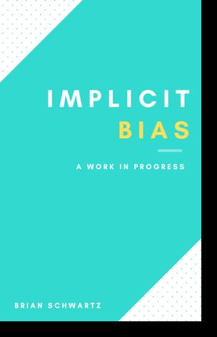 Implicit Bias - A Self Exploration